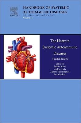 The Heart in Systemic Autoimmune Diseases  Volume 14 by Fabiola Atzeni