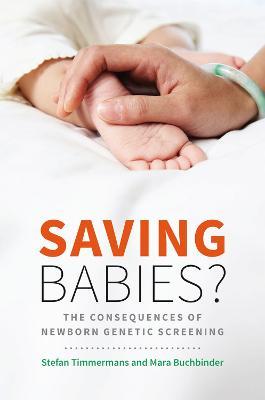 Saving Babies? by Stefan Timmermans