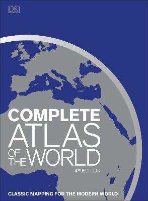 Complete Atlas of the World: Classic mapping for the modern world book