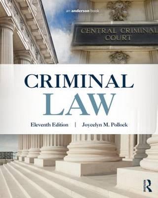 Criminal Law by Joycelyn M. Pollock