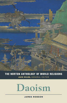 The Norton Anthology of World Religions by James Robson