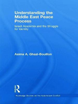Understanding the Middle East Peace Process book