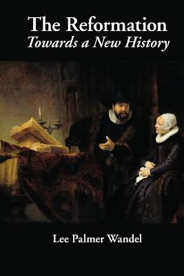 Reformation by Lee Palmer Wandel