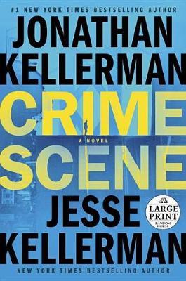 Crime Scene by Jonathan Kellerman