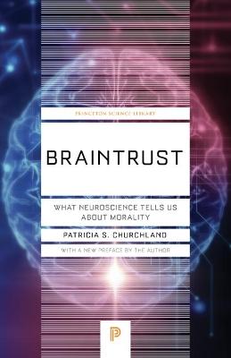 Braintrust by Patricia S. Churchland