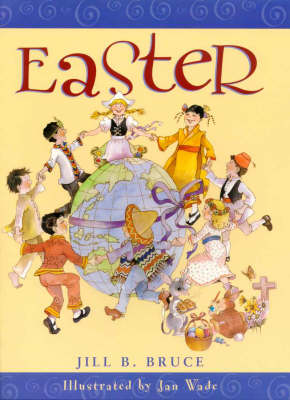 Easter by Jill B. Bruce