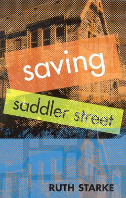 Saving Saddler's Crossing by Ruth Starke
