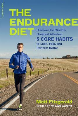 The Endurance Diet by Matt Fitzgerald