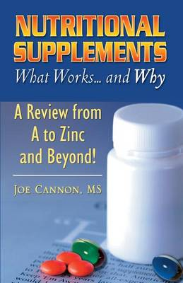Nutritional Supplements by Joe Cannon