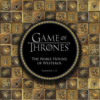 Game of Thrones: The Noble Houses of Westeros book