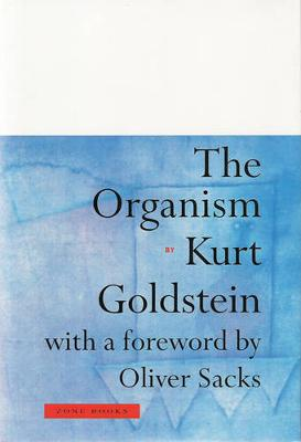 The Organism by Kurt Goldstein