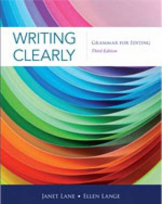 Writing Clearly: Grammar for Editing by Ellen Lange