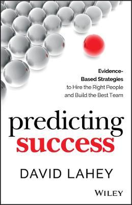 Predicting Success by David Lahey