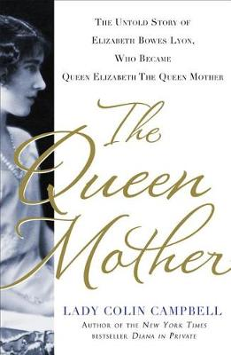 Queen Mother by Colin Campbell