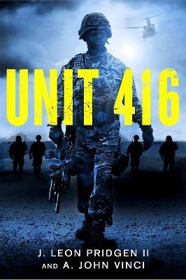 Unit 416 by J. Leon Pridgen