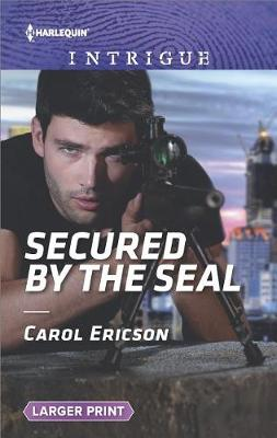 Secured by the Seal by Carol Ericson