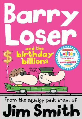 Barry Loser and the birthday billions by Jim Smith