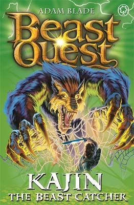 Beast Quest: Kajin the Beast Catcher by Adam Blade