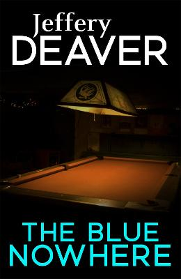 Blue Nowhere by Jeffery Deaver