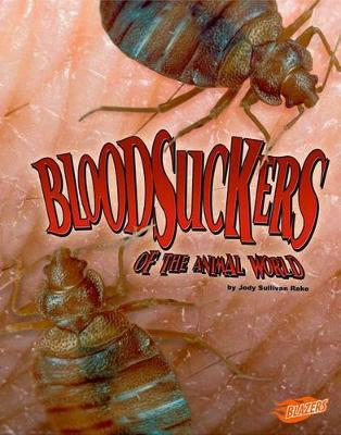 Bloodsuckers of the Animal World book