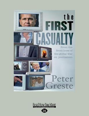 First Casualty by Peter Greste