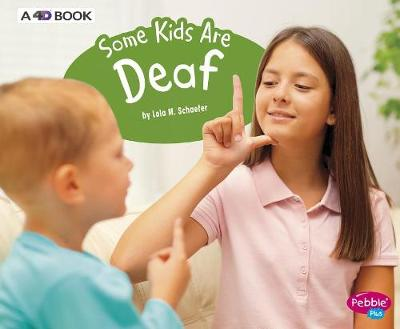 Some Kids Are Deaf book