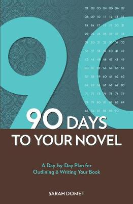 90 Days To Your Novel book