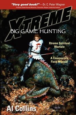 XTREME Big Game Hunting by ,a,L Collins