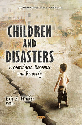 Children & Disasters by Eric S. Walker