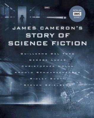 James Cameron's Story of Science Fiction book