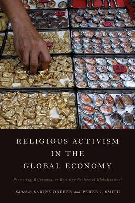 Religious Activism in the Global Economy by Sabine Dreher