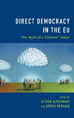 Direct Democracy in the EU: The Myth of a Citizens' Union book