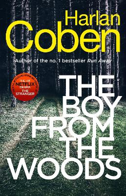 The Boy from the Woods: From the #1 bestselling creator of the hit Netflix series The Stranger book