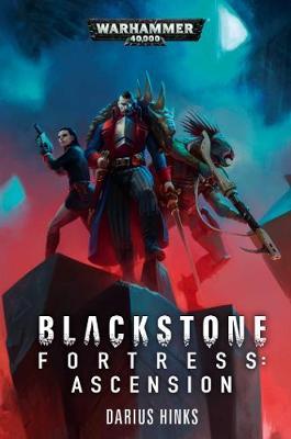 Blackstone Fortress: Ascension book