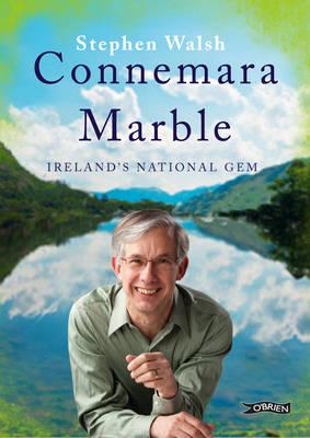 Connemara Marble by Stephen Walsh