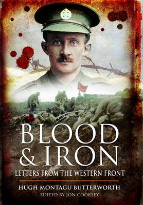 Blood and Iron by Hugh Montagu Butterworth