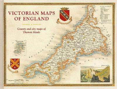 England's Victorian Maps by Thomas Moule