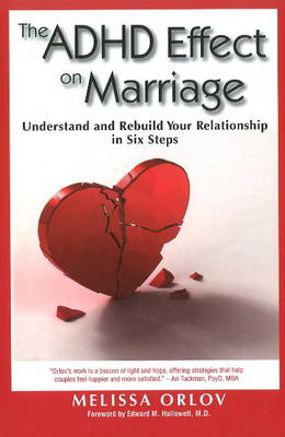 ADHD Effect On Marriage by Melissa Orlov