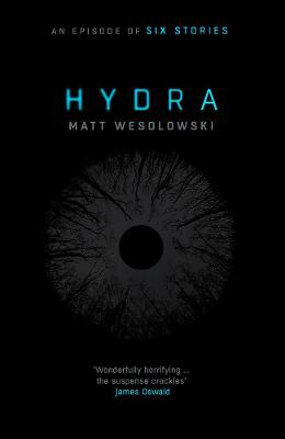 Hydra by Matt Wesolowski