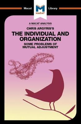 Chris Argyris's Integrating The Individual and the Organization by Stoyan Stoyanov