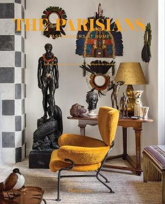 The Parisians: Tastemakers at Home by Catherine Synave