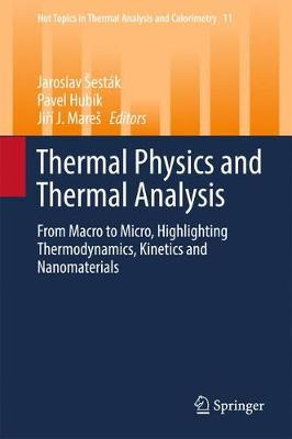 Thermal Physics and Thermal Analysis by Jaroslav Sestak
