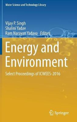 Energy and Environment by Shalini Yadav