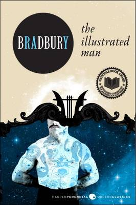 The Illustrated Man by Ray D Bradbury