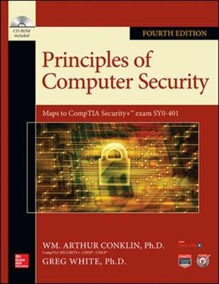 Principles of Computer Security, Fourth Edition by Wm. Arthur Conklin