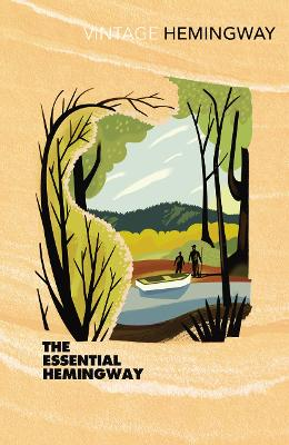 Essential Hemingway by Ernest Hemingway