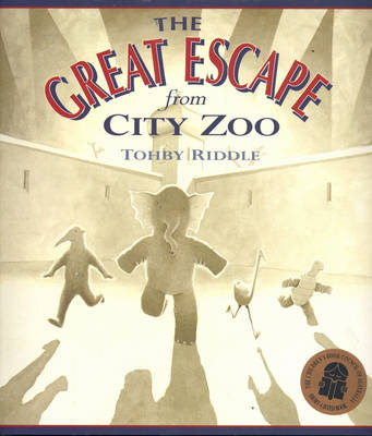 The Great Escape from City Zoo by Tohby Riddle