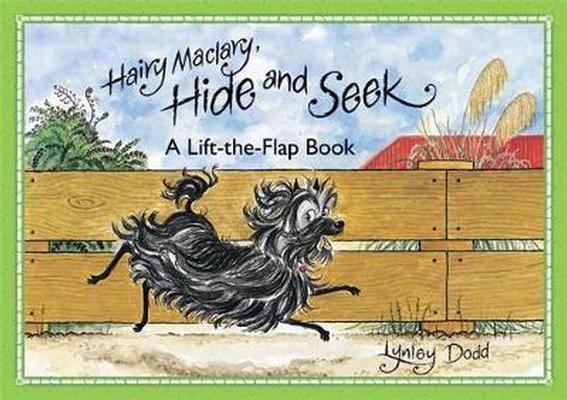 Hairy Maclary, Hide and Seek: A Lift-the-Flap Book book