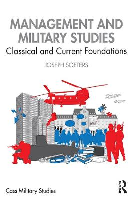 Management and Military Studies: Classical and Current Foundations book