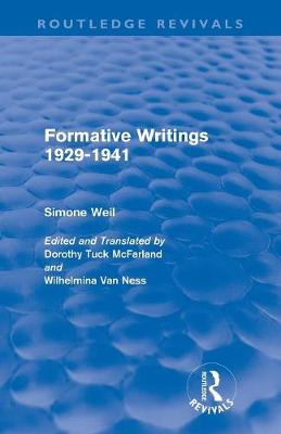 Formative Writings by Simone Weil